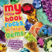 My Little Book of Rocks, Minerals and Gems av Claudia Martin (Innbundet)