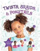 Omslag - Twists, Braids & Ponytails