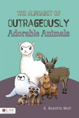Omslag - The Alphabet of Outrageously Adorable Animals