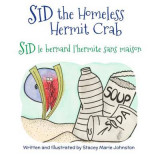 Omslag - Sid the Homeless Hermit Crab