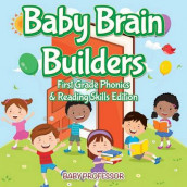 Baby Brain Builders - First Grade Phonics & Reading Skills Edition av Baby Professor (Heftet)