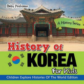 History Of Korea For Kids av Baby Professor (Heftet)