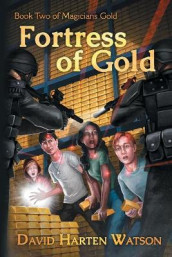 Fortress of Gold av David Harten Watson (Heftet)