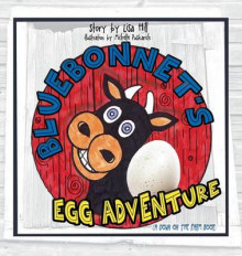 Bluebonnet's Egg Adventure av Lisa Hill (Innbundet)