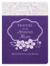 Prayers for an Anxious Heart Devotional Journal av Renae Brumbaugh Green, Jean Fischer, Shanna D Gregor, Ardythe Kolb, Emily Marsh, Lydia Mindling, Iemima Ploscariu og Janet Ramsdell Rockey (Heftet)