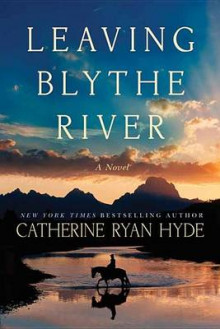 Leaving Blythe River av Catherine Ryan Hyde (Innbundet)
