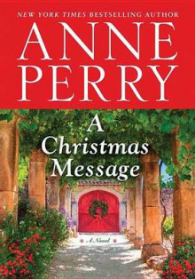 A Christmas Message av Anne Perry (Innbundet)