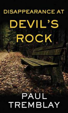 Disappearance at Devil's Rock av Paul Tremblay (Innbundet)