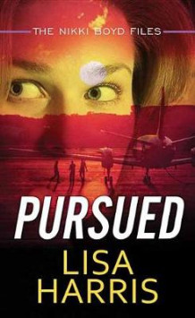 Pursued av Lisa Harris (Innbundet)