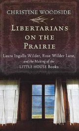 Omslag - Libertarians on the Prairie