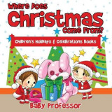 Omslag - Where Does Christmas Come From? Children's Holidays & Celebrations Books
