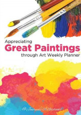 Omslag - Appreciating Great Paintings Through an Art Weekly Planner
