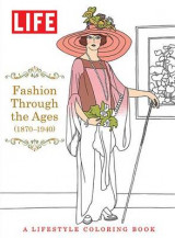 Omslag - Life Fashion Through the Ages (1870-1940)