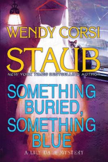 Something Buried, Something Blue av Wendy Corsi Staub (Heftet)