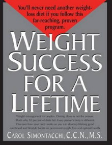 Weight Success for a Lifetime av Carol Simontacchi (Heftet)