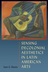 Omslag - Sensing Decolonial Aesthetics and Latin American Arts