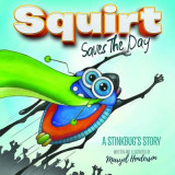 Omslag - Squirt Saves the Day