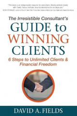 Omslag - The Irresistible Consultant's Guide to Winning Clients