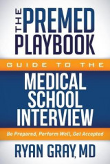 Omslag - The Premed Playbook Guide to the Medical School Interview