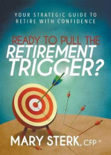 Omslag - Ready to Pull the Retirement Trigger?