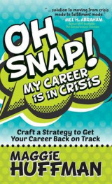 Omslag - Oh Snap! My Career Is in Crisis