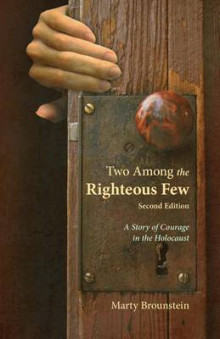 Two Among the Righteous Few - Second Edition av Marty Brounstein (Heftet)