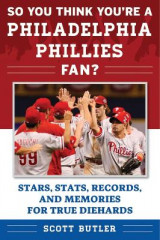 Omslag - So You Think You're a Philadelphia Phillies Fan?