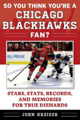 Omslag - So You Think You're a Chicago Blackhawks Fan?