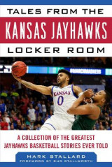 Omslag - Tales from the Kansas Jayhawks Locker Room
