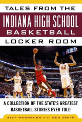 Omslag - Tales from the Indiana High School Basketball Locker Room