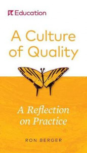 A Culture of Quality av Ron Berger (Heftet)
