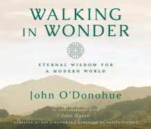 Walking in Wonder av John O'Donohue (Lydbok-CD)
