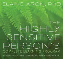 The Highly Sensitive Person's Complete Learning Program av Elaine Aron (Lydbok-CD)