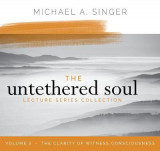 Omslag - The Untethered Soul Lecture Series: Volume 3