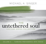 Omslag - The Untethered Soul Lecture Series: Volume 4