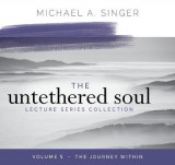 Omslag - The Untethered Soul Lecture Series: Volume 5