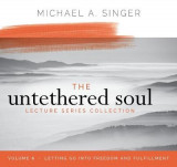 Omslag - The Untethered Soul Lecture Series: Volume 6