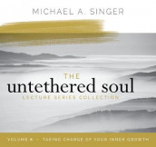 The Untethered Soul Lecture Series: Volume 8 av Michael Singer (Lydbok-CD)