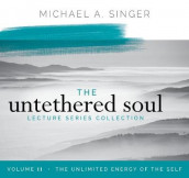 The Untethered Soul Lecture Series: Volume 11 av Michael Singer (Lydbok-CD)