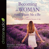 Omslag - Becoming the Woman God Wants Me to Be