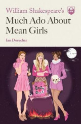 Omslag - William Shakespeare's Much Ado About Mean Girls