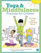Omslag - Yoga and Mindfulness Practices for Children Activity and Coloring Book