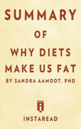 Omslag - Summary of Why Diets Make Us Fat