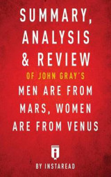 Omslag - Summary, Analysis & Review of John Gray's Men Are from Mars, Women Are from Venus by Instaread