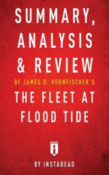 Omslag - Summary, Analysis & Review of James D. Hornfischer's the Fleet at Flood Tide by Instaread