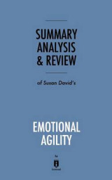 Omslag - Summary, Analysis & Review of Susan David's Emotional Agility by Instaread