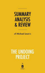 Omslag - Summary, Analysis & Review of Michael Lewis's the Undoing Project by Instaread