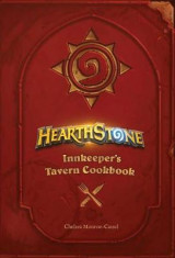 Omslag - Hearthstone: Innkeeper's Tavern Cookbook