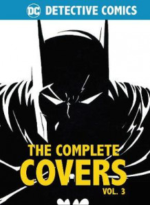 DC Comics: Detective Comics: The Complete Covers Volume 3: Mini Book av Insight Editions (Innbundet)