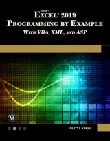 Omslag - Microsoft Excel 2019 Programming by Example with VBA, XML, and ASP